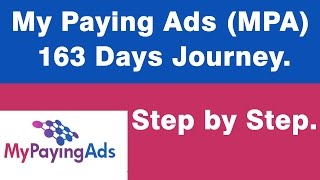 My Paying Ads 163 Days Journey- MPA. (Step By Step).