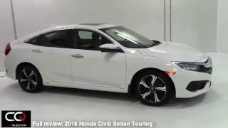 getlinkyoutube.com-2016 / 2017  Honda Civic Sedan Touring Turbo - The most complete review EVER!