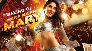 getlinkyoutube.com-Making of Mera Naam Mary | Kareena Kapoor | Sidharth Malhotra