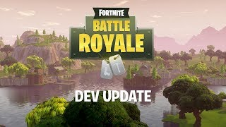 Fortnite - Battle Royale Dev Update #5