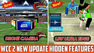 WCC2 2.7.8 | Use Drone Camera And LBW Ultra Edge | WCC 2 Hidden Features | New Update WCC2 2.7.8