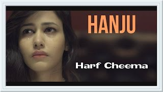 getlinkyoutube.com-Hanju - Official Video || Harf Cheema || Stand Jatt Da || Panj-aab Records || Full HD