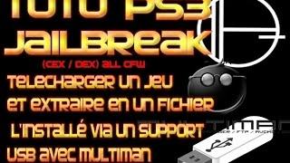 TUTO PS3 telecharger un jeu (avec un pc) et comment l'installer via un support USB avec Multiman