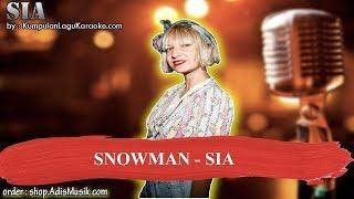 SNOWMAN -  SIA Karaoke