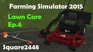 getlinkyoutube.com-Farming Simulator 2015: 2016 Lawn Care Season Ep.6
