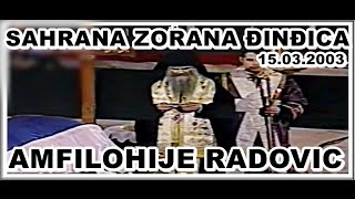 getlinkyoutube.com-ZORAN ĐINĐIĆ(sahrana)-govor AMFILOHIJE RADOVIĆ 15.03.2003