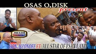 AIZONOFE FT ALL STAR OF ESAN LAND width=