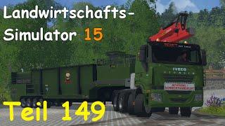 Let's Play Landwirtschafts Simulator 15 Forstwirtschaft Teil 149 [The Alps] | Liongamer1