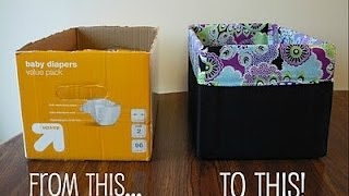 getlinkyoutube.com-DIY Diaper box into a gorgeous Storage Box!!