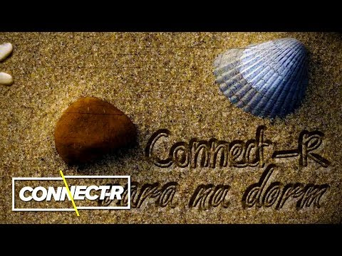 Connect-R - Vara Nu Dorm (Radio Version)