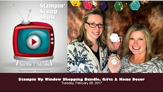 getlinkyoutube.com-The Stampin Scoop Show Episode 30 - Stampin Up Window Shopping Bundle, Gifts and Home Decor