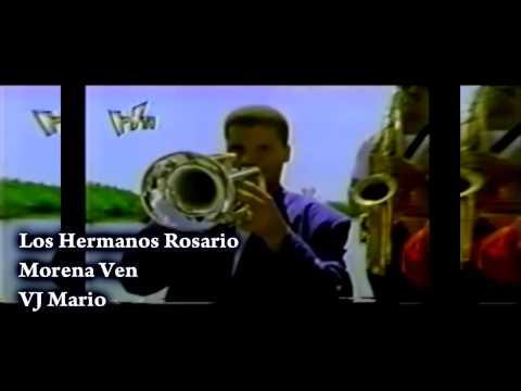 Los Hermanos Rosario   Morena Ven Vremix Demo