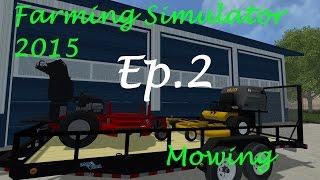 getlinkyoutube.com-Farming Simulator 2015 Mowing Ep. 2
