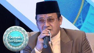 Mengenal Lebih Dekat Sosok KH  Muammar Za, Qori Dengan Nafas Terpanjang    Semesta Bertilawah (19/5)