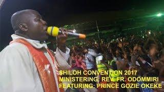 SHILOH CONVENTION 2017, BY REV FR. ODOMMIRI
