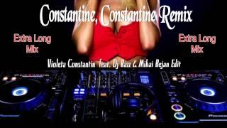 getlinkyoutube.com-Constantine, Constantine - Violeta Constantin feat  Dj Razz & Mihai Bejan Extra Long Mix Edit