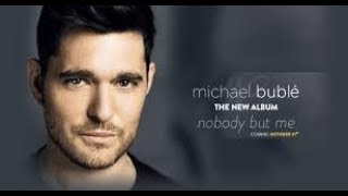 NOBODY BUT ME - MICHAEL BUBLE  karaoke version ( no vocal ) lyric instrumental