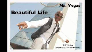 Mr Vegas - Beautiful Life