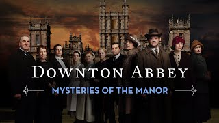 Downton Abbey: Mysteries of the Manor Trailer