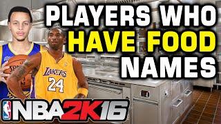 getlinkyoutube.com-NBA 2K16 Players with Food Names