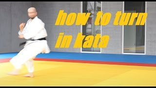 HOW TO TURN IN KATA - karate turning - TEAM KI