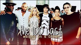 getlinkyoutube.com-the 100 cast | walking on a dream