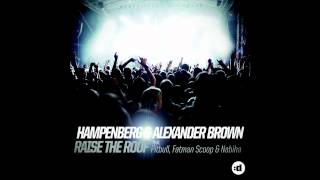 getlinkyoutube.com-Hampenberg & Alexander Brown - Raise The Roof (feat. Pitbull, Fatman Scoop & Nabiha) (Cover Art)