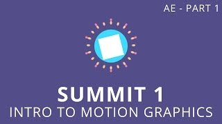 getlinkyoutube.com-Summit 1.1 - Intro to Motion Graphics - After Effects