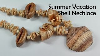 getlinkyoutube.com-Summer Vacation Shell Necklace - polymer clay TUTORIAL