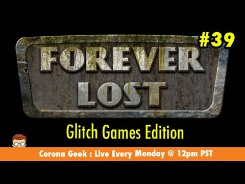 Corona Geek #39 - Creating Forever Lost, Episodes 1, 2, and 3