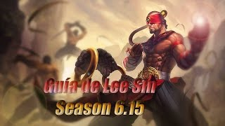 getlinkyoutube.com-Guia de Lee Sin | JG | Season 6.15