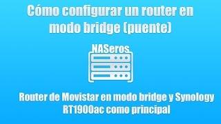 getlinkyoutube.com-Cómo configurar un router en modo bridge (Movistar). Synology RT1900ac