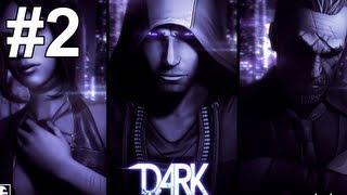 DARK Gameplay Walkthrough Part 2 No Commentary