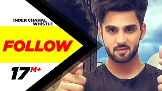 getlinkyoutube.com-Follow | Inder Chahal Feat Whistle | Latest Punjabi Song 2015 | Speed Records