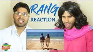 Rang Reaction | Rahim Pardesi width=