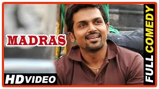 getlinkyoutube.com-Madras Tamil Movie | Full Comedy Scenes | Karthi | Catherine Tresa