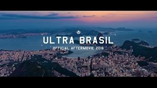getlinkyoutube.com-Ultra Brasil 2016 (Official 4K Aftermovie)