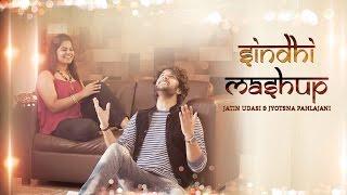 Sindhi Mashup   Jatin Udasi & Jyotsna Pahlajani | Official Sindhi Video
