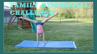 getlinkyoutube.com-FAMILY GYMNASTICS CHALLENGE!