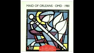 OMD-Maid of Orleans width=
