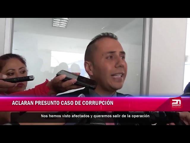 ACLARAN PRESUNTO CASO DE CORRUPCIÓN