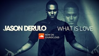 Jason Derulo - What Is Love (New Song 2016)