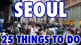 25 Best Things To Do in Seoul, South Korea