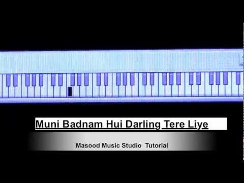 Muni Badnam Hui Darling Tere Liye Piano Video Tutorial
