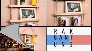 getlinkyoutube.com-Dsign - Handcraft - Rak Gantung