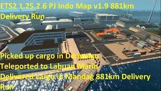 getlinkyoutube.com-ETS2 1.25.2.6 PJ Indo Map v1.9 881km Delivery Run