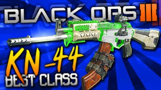 "getlinkyoutube.com-Black Ops 3: BEST CLASS SETUP! - ""KN-44"" (Silenced Assault)"