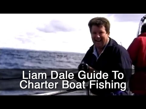 Liam Dale Guide To Charter Boat Fishing