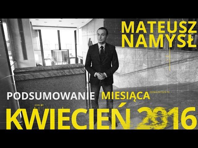 Mateusz Namysł, #3 PODSUMOWANIE MIESIĄCA (06.05.2016)