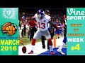 Best Sports Vines 2016 - MARCH Week 4 | w Title & Songs names